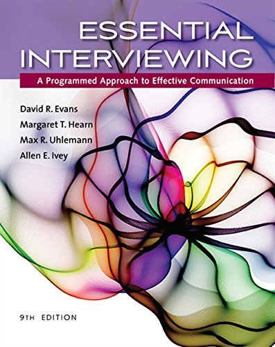 Essential Interviewing: A Programmed Approach to Effective Communication (MindTap Course List)