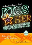Kiss Her Goodbye (A Mike Hammer Novel)