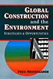 Global Construction and the Environment