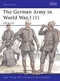 The German Army of World War I 1914-15, Nigel Thomas, 1841765651