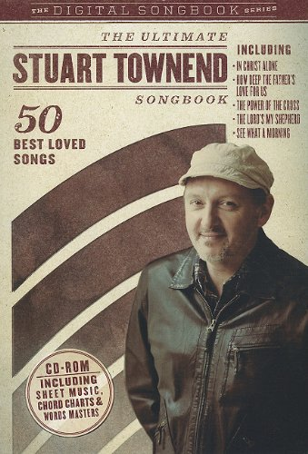 The Ultimate Stuart Townend Songbook: 50 Best Loved Songs (Digital Songbooks) PDF