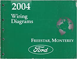 2004 Freestar and Monterey Wiring Diagram: Ford: Amazon.com: BooksAmazon.com