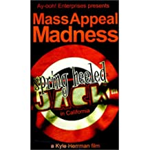 Mass Appeal Madness Spring Heeled Jack in California