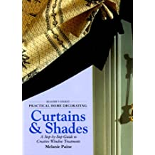 Practical Home Decorating: Curtains & Shades (Vol. 1)