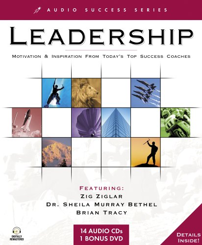 Leadership: Motivation & Inspiration from Today's Top Success Coaches (Audio Success Series) by Brand: Topics Entertainment