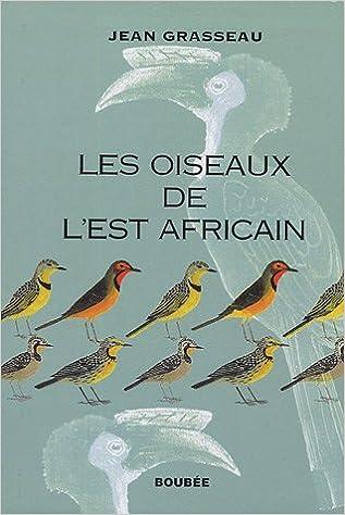Livre Les Oiseaux de l'Est africain epub, pdf