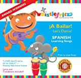 Spanish for Kids: A Bailar!