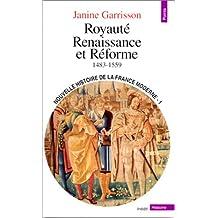 Nouvelle histoire de la France moderne, t. 01: Royauté, Renaissance et réforme