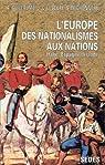 L'Europe, des nationalistes aux nations, tome 1. Italie, Espagne, Irlande par Lescure