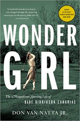 Read Wonder Girl: The Magnificent Sporting Life of Babe Didrikson Zaharias PDF, azw (Kindle), ePub, doc, mobi
