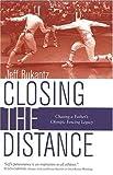 Closing the Distance, Jeff Bukantz, 1933631309
