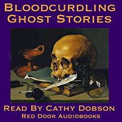 Bloodcurdling Ghost Stories