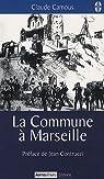 La Commune a Marseille par Camous