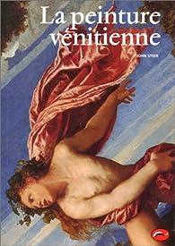 La peinture vénitienne par John Steer