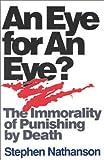 An Eye for an Eye, Stephen Nathanson, 0847677257