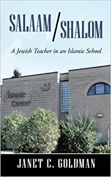 Book Salaam/Shalom: A Jewish Teacher in an Islamic School