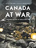 Canada at War, Paul Keery, 1553655966