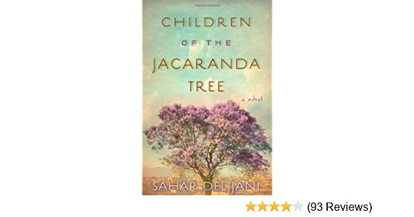 Amazon Children Of The Jacaranda Tree A Novel 9781476709093