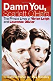 Damn You, Scarlett O'Hara, Darwin Porter and Roy Moseley, 1936003155