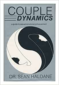 enhancing sexual dynamism by dynamics a guide to sexual emotional enhancement 45301