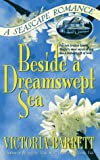 img - for Beside a Dreamswept Sea book / textbook / text book