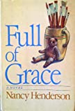 Full of Grace, Nancy Henderson, 0385183038