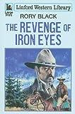 The Revenge of Iron Eyes, Rory Black, 1847826962