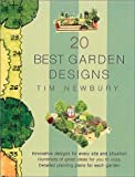 20 Best Garden Designs, Tim Newbury, 1841882089