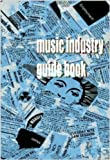 The Music Industry Guidebook: A clear guide to getting a job in the music business. . .fast!