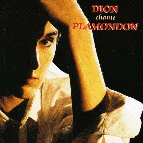 CD : Celine Dion - Dion Chante Plamondon (CD)