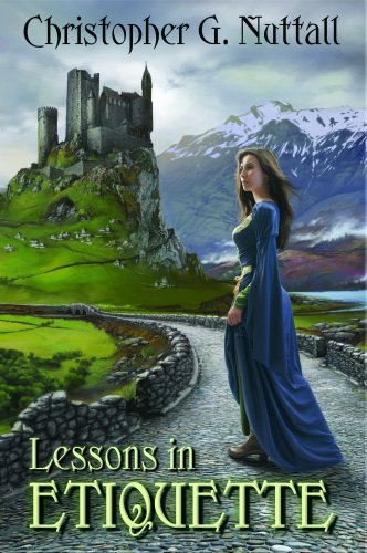 Lessons In Etiquette (Schooled in Magic, #2) - Christopher G. Nuttall