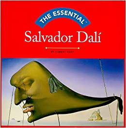 The Essential Salvador Dali (Essential Series)