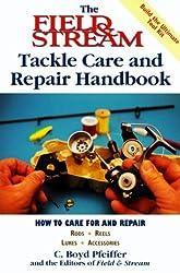 The Field & Stream Tackle Care Handbook