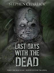 Last Days With The Dead (Lanherne Chronicles Book 3)