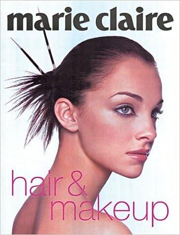 marie claire hair makeup jane campsie 9781588162786 amazon com