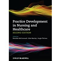 Practice Development in Nursing and Healthcare 2E