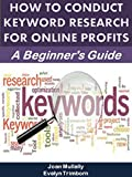 How to Conduct Keyword Research for Online Profits: A Beginner's Guide (Marketing Matters)