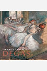 Art in the Making: Degas (National Gallery London Publications) Paperback