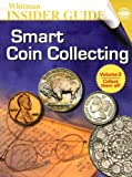 Smart Coin Collecting (Whitman Insider Guides)