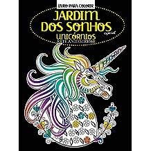 Livro Para Colorir - Jardim dos Sonhos Especial: Unicórnios