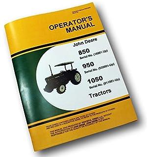 john deere shop manual 850 950 1050 jd 47 penton staff john deere 850 950 1050 tractors operators owners manual lubrication maintenance