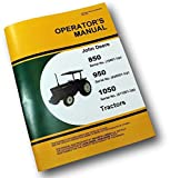 John Deere 850 950 1050 Tractors Operators Owners Manual Lubrication Maintenance