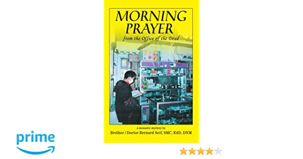 MORNING PRAYER: from the Office of the Dead