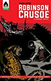 Robinson Crusoe: The Graphic Novel (Campfire Graphic Novels)