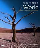 Our Fragile World, Troth Wells and Caspar Henderson, 1904456219