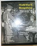 World War II Remembered, C. Frederick Schwan and Joseph E. Boling, 0931960401