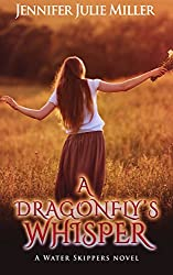 A Dragonfly's Whisper (Water Skippers Book 2)
