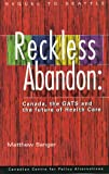 Reckless Abandon, Matthew Sanger, 0886272602