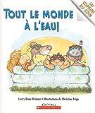 Les Copains Du Coin: Tout Le Monde ? l'Eau! (French Edition)
