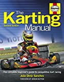 Haynes The Karting Manual: The Complete Beginner's Guide to Competitive Kart Racing